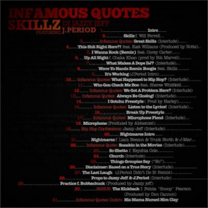 SKILLZ FEAT. DJ JAZZY JEFF & J.PERIOD: INFAMOUS QUOTES MIXTAPE
