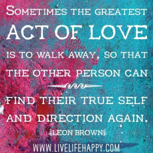 Sometimes the greatest act of love