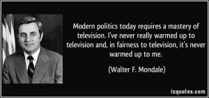 More Walter F. Mondale Quotes