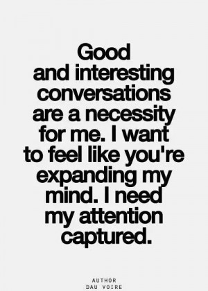 Good & interesting conversations...