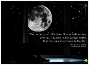 Imam Ali a.s.; Ali Ibn Abi Talib; Do not let your difficulties fill ...