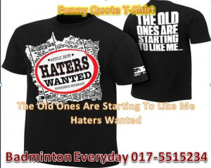 WWE Wrestling T-Shirt ( Funny Quote )