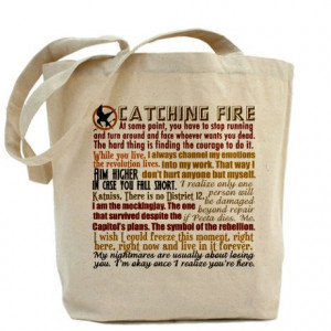 ... Gifts > Catching Fire Bags & Totes > Catching Fire Quotes Tote Bag