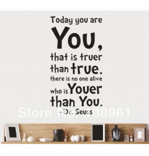 Dr Seuss Today You Are You Art Vinyl Wall Decals Stickers Quotes and ...