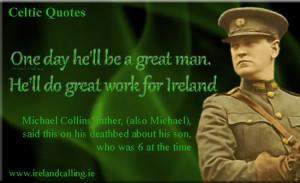 Michael Collins Irish Leader Quotes