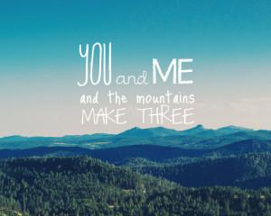 romantic quote, pacific northwest, mountain print, landscape print ...
