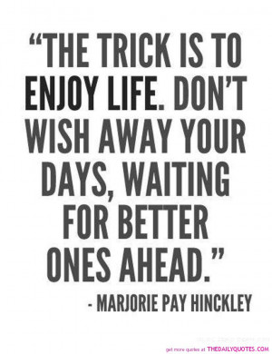 enjoy-life-quote-motivational-quotes-sayings-pictures-pics.jpg