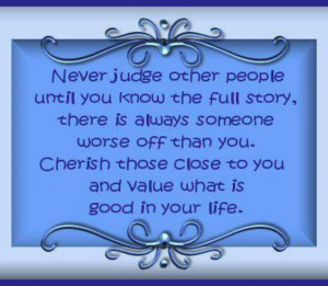 Never judge other people