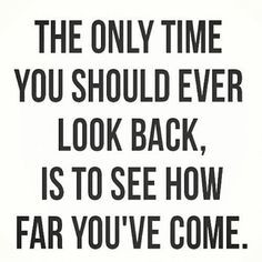 quotes - don't look back, go forward