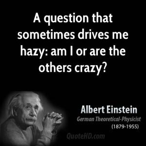Albert Einstein Crazy Quote