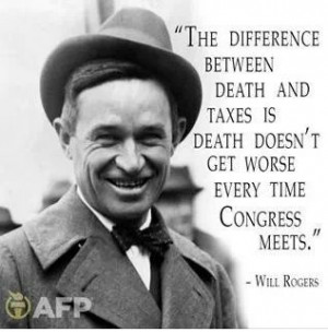 Will Rogers - Death and taxes