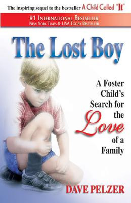 Bibliographic Information: Pelzer, D. (1997). The lost boy: A foster ...