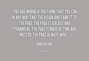quote-Annie-Dillard-you-are-wrong-if-you-think-that-155195_1.png