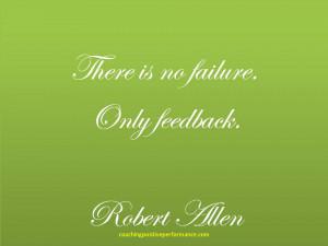 Supportive-feedback-no-failure-robert-allen-quote.jpg