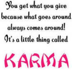 karma more bad neighbor quotes life quotes inspiration karma quotes ...