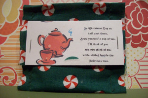 Little Christmas pocket with a bag of tea... quote: On Christmas DAy ...