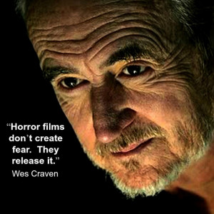 Film Director quote - Wes Craven - Movie Director Quote - #wescraven ...