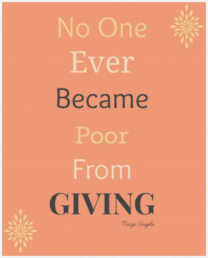 Giving To The Poor Quotes I absolutely love this quote