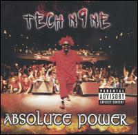 Tech N9ne lyrics - Absolute Power lyrics (2002)