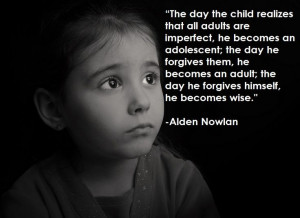 ... that all adults are imperfect... - Alden Nowlan [800x582] - Imgur