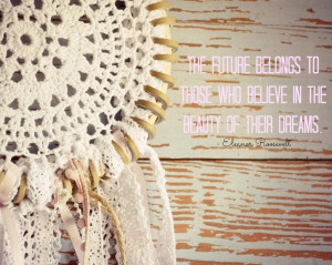 Dreamcatcher Dream Quote Printable. Click here to download.