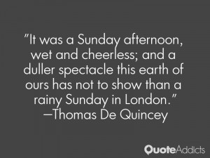 It was a Sunday afternoon, wet and cheerless; and a duller spectacle ...