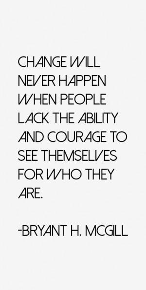 Bryant H McGill Quotes amp Sayings
