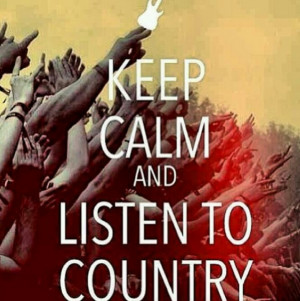 LISTEN TO COUNTRY MUSIC