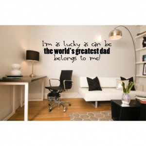 World's Greatest Dad Quotes