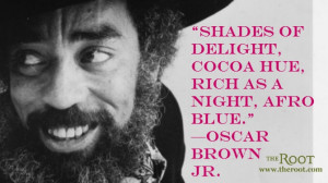 Quote of the Day: Oscar Brown Jr. on Brown Skin