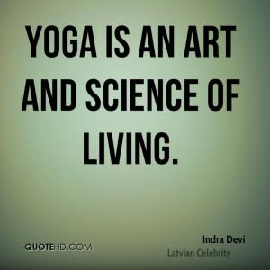 Indra Devi Quotes