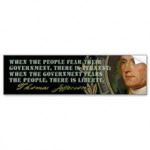 Jefferson Quote: Government and the People Car Bumper Sticker