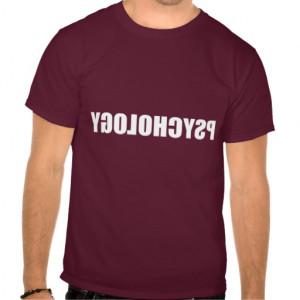 Reverse Psychology T-shirts