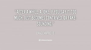 quote-Dave-Chappelle-after-a-while-a-joke-if-you-2733.png