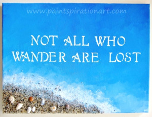 famous quote Not all who wander are lost on canvas