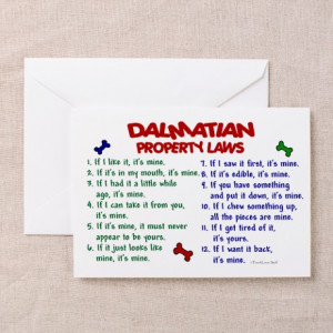 Cute Gifts > Cute Greeting Cards > Dalmatian Property Laws 2 Greeting ...