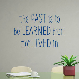 Learn From the Past Wall Quotes™ Decal