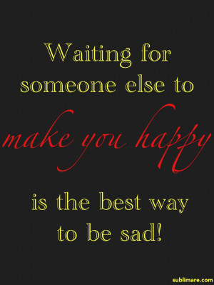 Quotes About Waiting For Someone Waiting for someone to make