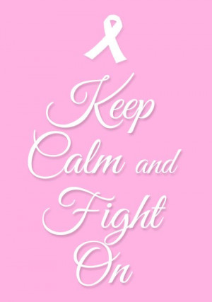 Breast Cancer quotes to support the survivors and fighters! Let's end ...