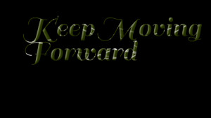Quotes Picture: keep moving forward