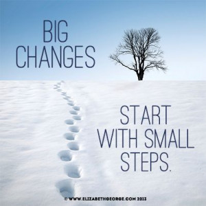 Big changes start with small steps.