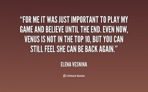 For me it was just important to play my game and believe until the end ...