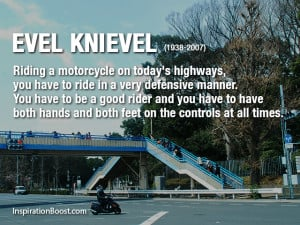 Motorcycle Quotes – Evel Knievel