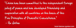 friendship quote -China has been committed to the independent foreign ...