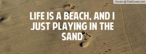 life_is_a_beach,_and-56891.jpg?i