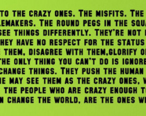 Here's to the crazy ones....Ins pirational Wall Quotes Sayings Words ...