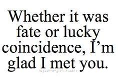 you quotes heart i m glad true dreams comin glad i met you friend ...