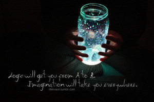 ... fireflies, imagination, light, logic, metaphor, pretty, quote, words