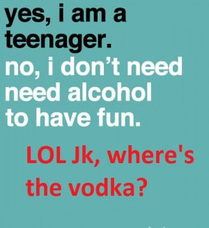 funny, quote, smh but lmao, teen, teenager, vodka