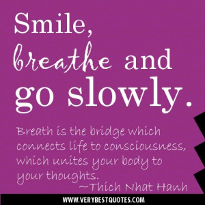 Thich Nhat Hanh Breathe Quotes picture